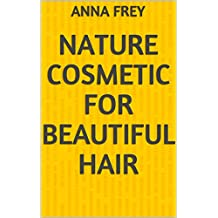 Nature cosmetic  for beautiful hair