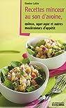 Recettes minceur au son d'avoine : Quinoa, agar-agar et autres modérateurs d'appétit par Galtier