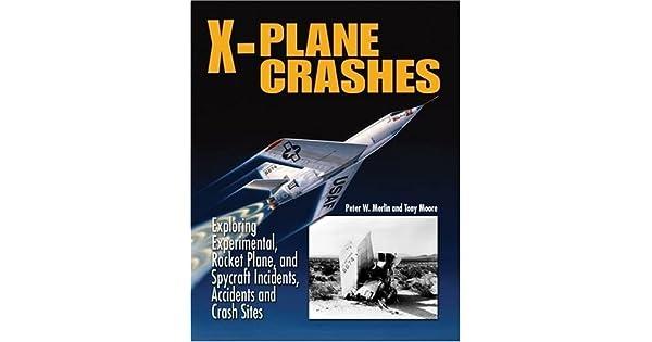 Amazon.com: X-Plane Crashes: Exploring Experimental, Rocket ...