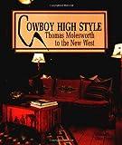 Cowboy High Style, Elizabeth Clair Flood, 087905672X