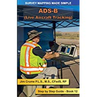 ADS-B: Step by Step Guide (Survey Mapping Made Simple)