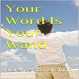 Your Word Is Your Wand Audiobook