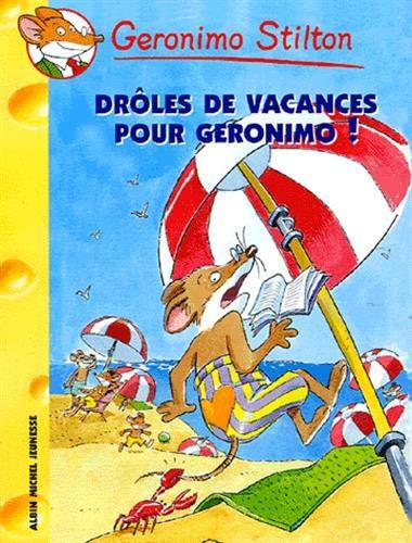 Droles De Vacances Pour Geronimo N20 Geronimo Stilton French Edition Stilton Geronimo 9782226156631 Amazon Com Books