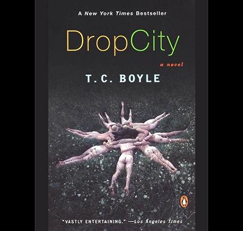 Drop City Kindle Edition By Boyle T C Literature Fiction Kindle Ebooks Amazon Com