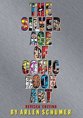 Age Comic Book (The Silver Age of Comic Book Art (Revised Edition))