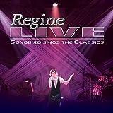 Regine Live Songbird Sings The Classics [Clean]