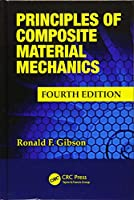 Principles of Composite Material Mechanics (Mechanical Engineering)