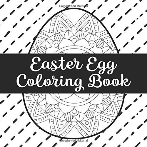 Easter Egg Coloring Book: Relaxing Easter Egg Mandalas for ...