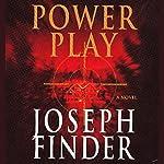 Power Play | Joseph Finder