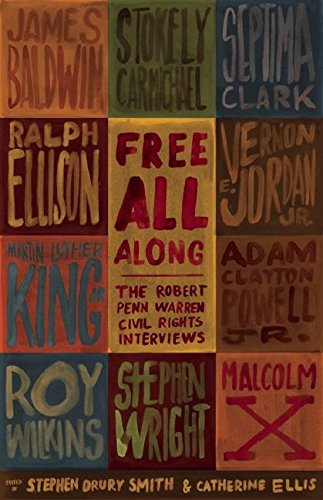 Ebook cover from Free All Along: The Robert Penn Warren Civil Rights Interviewsby Catherine Ellis