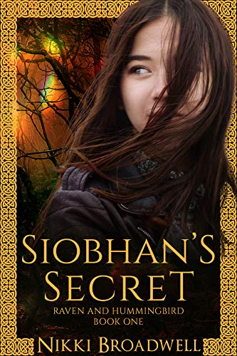 Siobhan's Secret (Raven and Hummingbird Book 1)