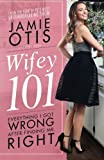img - for Wifey 101 book / textbook / text book