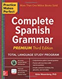 Practice Makes Perfect: Complete Spanish Grammar, Premium Third Edition (NTC Foreign Language)