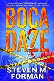 Boca Daze, Steven M. Forman, 0765328763