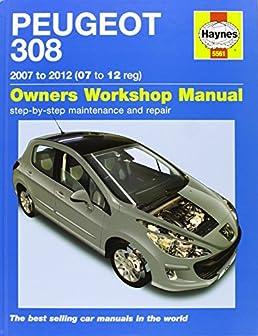 peugeot 308 service and repair manual 07 12 haynes service and rh amazon co uk Peugeot 5008 Peugeot 2008