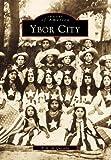 Ybor City, Alejandro M. De Quesada, 0738500577