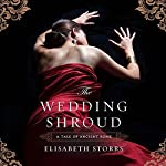The Wedding Shroud: A Tale of Ancient Rome, Book 1 | Elisabeth Storrs