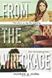From the Wreckage, Michele Miller, 1499621949