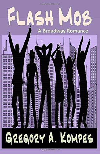 Read Online Flash Mob: A Broadway Romance pdf epub