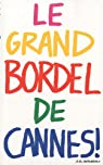Le grand Bordel de Cannes par Million