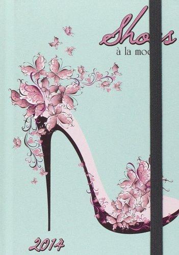 Shoes a la Mode 2014 Agenda (Unisize Agenda)