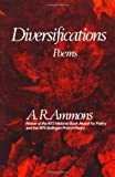 Diversifications, A. R. Ammons, 0393044149