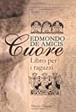 img - for Cuore: Libro per i ragazzi (Italian Edition) book / textbook / text book