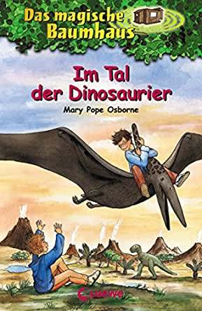 Das magische Baumhaus 1 - Im Tal der Dinosaurier (German