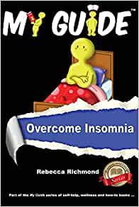 Overcome Insomnia: 19 Natural Ways to Overcome Insomnia by Joan Ali (English) Pa
