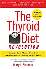 The Thyroid Diet Revolution: Manage Your Master Gland of Metabolism for Lasting Weight Loss Paperback