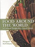 Food Around the World 4th Edition