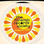 The Forensic Records Society | Magnus Mills