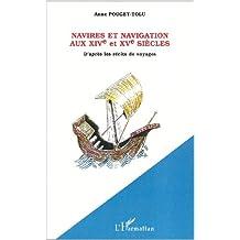 Navires et navigation au xive et xve siècle
