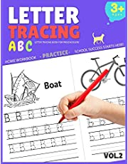 Letter Tracing Book for Preschoolers: Letter Tracing Books for Kids Ages 3-5, Letter Tracing Book, Letter Tracing Practice Workbook: Volume 2