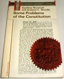 Some Problems of the Constitution, Geoffrey Marshall and G. C. Moodie, 0090532449