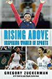 img - for Rising Above: Inspiring Women in Sports book / textbook / text book