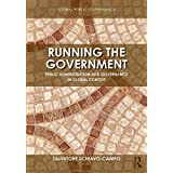 Running the Government: Public Administration and Governance in Global Context (Routledge Global Public Governance)