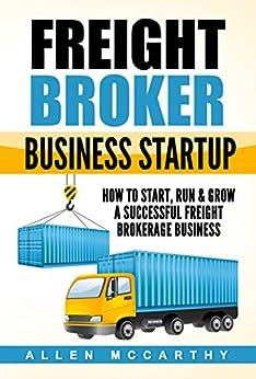 Freight Broker Business Startup Successful ebook
