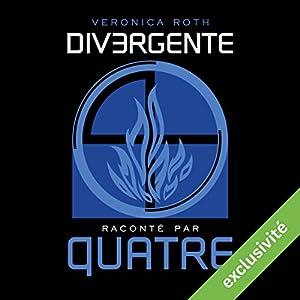 Divergente raconté par QUATRE | Livre audio