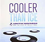 Cooler Than Ice: The Arctic Records Story