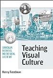 Teaching Visual Culture