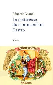 La Maîtresse du Commandant Castro par Manet