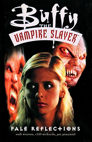 Buffy the Vampire Slayer Vol. 5: Pale Reflections -