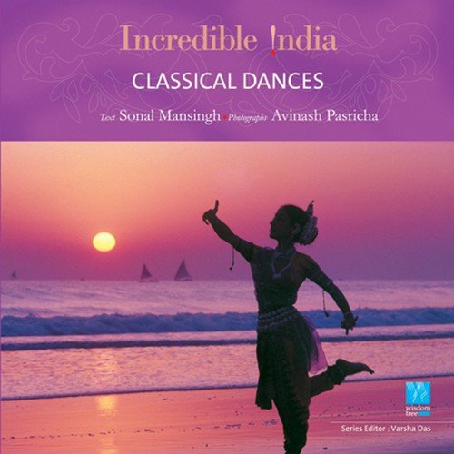 Classical Dances (Incredible India)