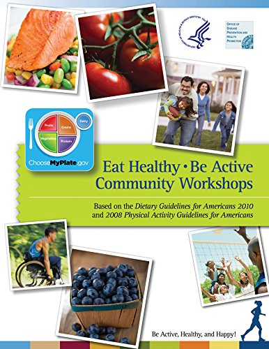 Eat Healthy, Be Active: Community (Service Workshop)