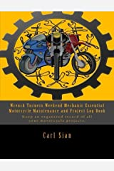 Wrench Turners Weekend MechanicEssential  Motorcycle Maintenance Project Log Book: Keep an organized record of all your motorcycle projects Paperback