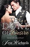 The Duke of Desire (The 1797 Club) (Volume 9)