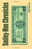 Smiley-Man Chronicles, Jeff Harris, 0595344755