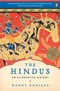 The Hindus: An Alternative History by [Doniger, Wendy]