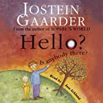 Hello? Is Anybody There? | Jostein Gaarder